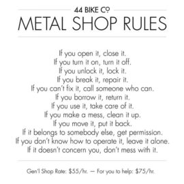 Metal shop rules